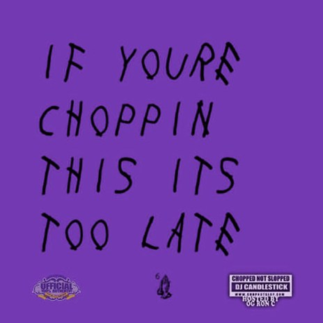 "Stream Drake's 'If You're Reading This It's Too Late' Project ""Chopped-Not-Slopped"" by OG Ron C"