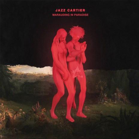 Stream Jazz Cartier's Debut Album 'Marauding In Paradise'