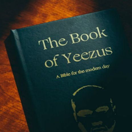 'The Book of Yeezus' Bible Replaces Every Mention of God With Kanye West