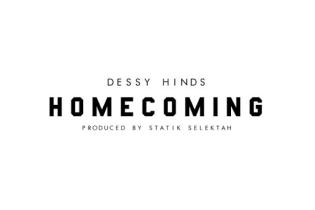 Dessy Hinds – Homecoming (Produced by Statik Selektah)