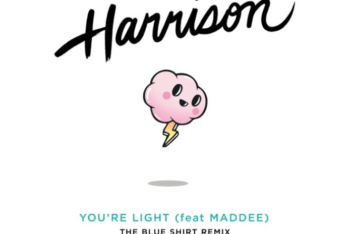 Harrison - You're Light (In The Blue Shirt Remix)