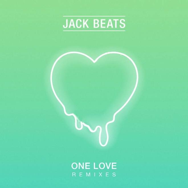 Jack Beats - One Love (Remixes)