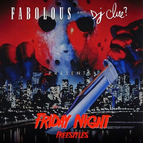 Listen to Fabolous and DJ Clue's 'Friday Night Freestyles' Mixtape