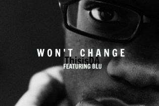 ThisisDA featuring Blu - Won't Change