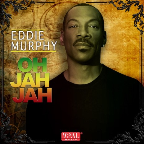 """Watch Eddie Murphy's Video for His New Song, """"Oh Jah Jah"""""""