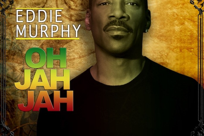 "Watch Eddie Murphy's Video for His New Song, ""Oh Jah Jah"""