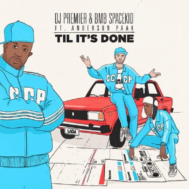 DJ Premier & BMB Spacekid featuring Anderson Paak -  Til It's Gone