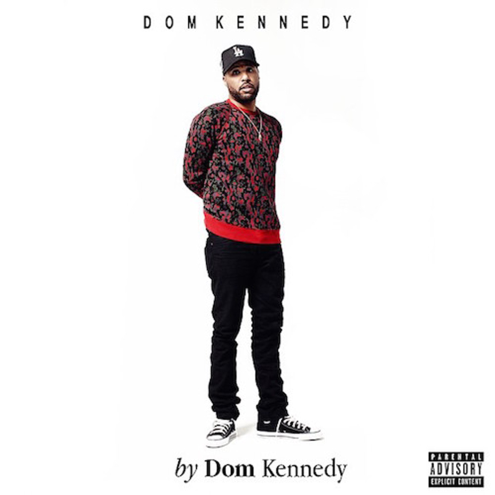 dom kennedy releases artwork for upcoming self titled album
