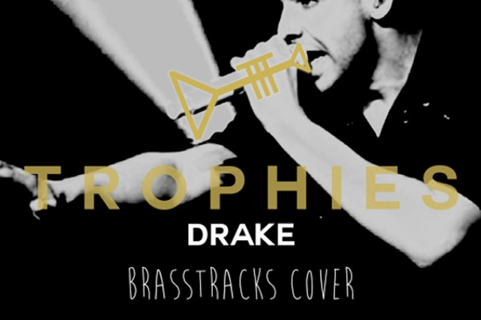 Drake - Trophies (Brasstrack Cover)