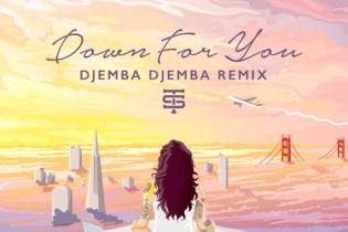 Kehlani – Down For You (Djemba Djemba Remix)