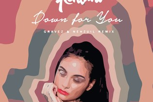 Kehlani featuring BJ the Chicago Kid - Down For You (Gravez & Nehzuil Remix)