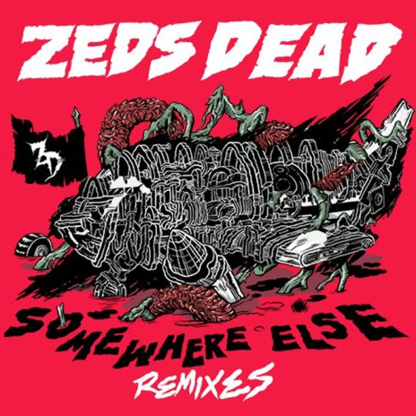 Stream Zeds Dead's 'Somewhere Else' Remix EP
