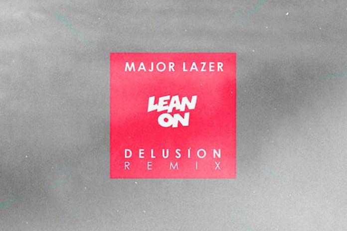 Major Lazer and DJ Snake feat. MØ - Lean On (Delusion Flip)