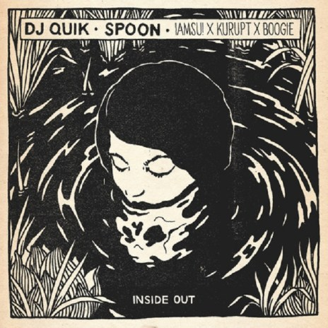 Spoon featuring Iamsu!, Kurupt & Boogie - Inside Out (DJ Quik Remix)