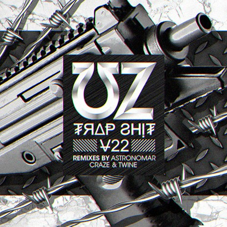 Stream UZ's New EP 'Trap Sh*t V22'