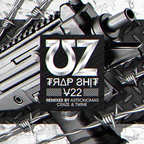 Stream UZ's New EP 'Trap Sh*t V22'