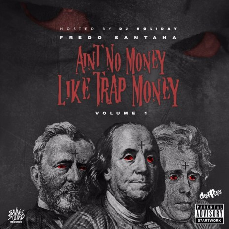 Stream Fredo Santana's Latest Mixtape, 'Aint No Money Like Trap Money'