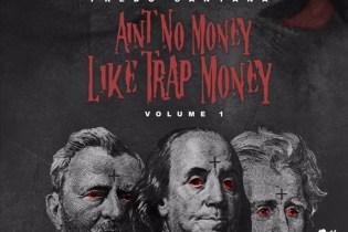 Stream Fredo Santana's Latest Mixtape, 'Aint No Money Like Trap Money'