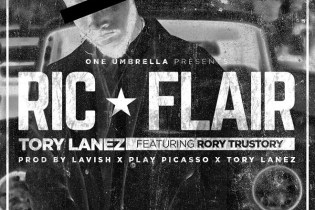 Tory Lanez featuring Rory Trustory - Ric Flair