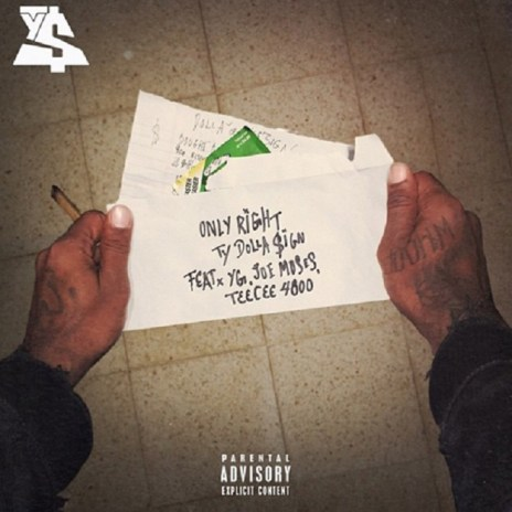 Ty Dolla $ign featuring YG, Joe Moses & TeeCee4800 - Only Right (Produced by DJ Mustard)