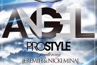 DJ Prostyle Featuring Jeremih and Nicki Minaj - Angel