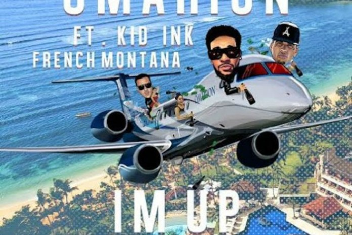 Omarion featuring Kid Ink & French Montana - I'm Up