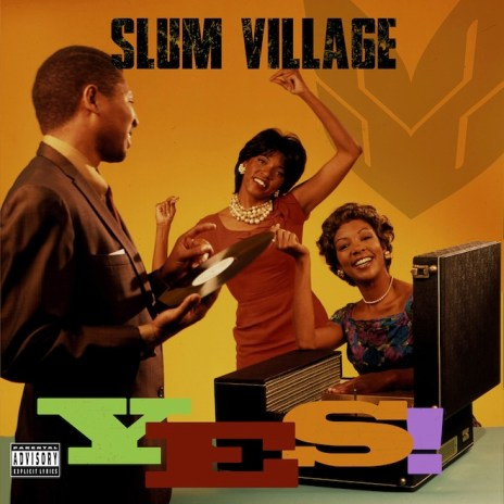 Slum Village - YES! (Album Stream)
