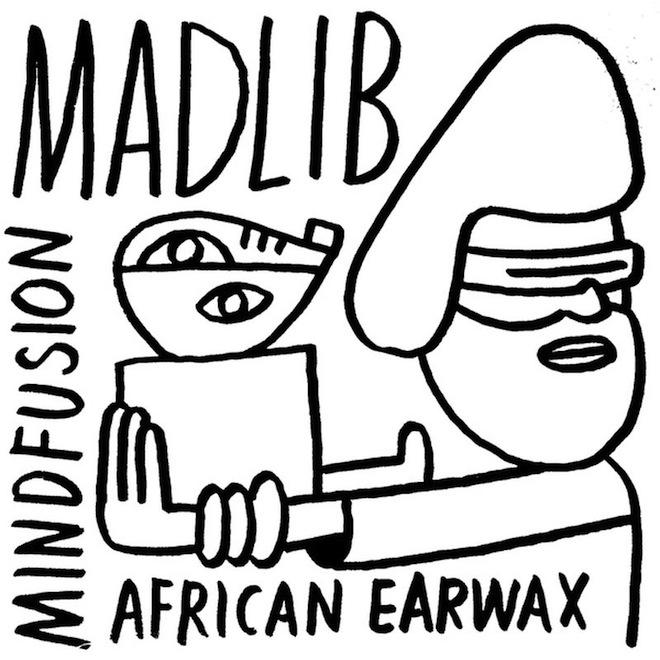 Stream Madlib's New Mixtape 'Mind Fusion: African Earwax'