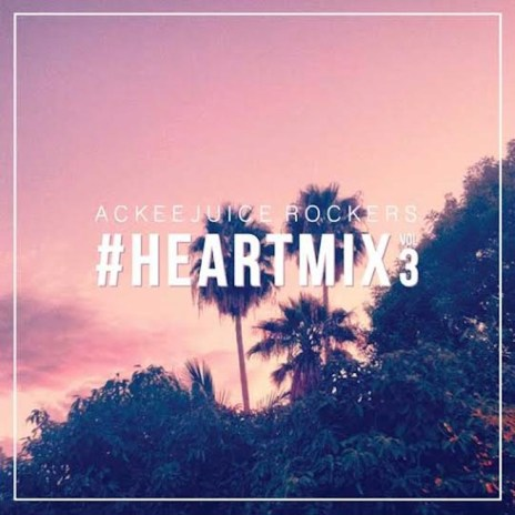 Stream the New Mixtape From Ackeejuice Rockers, '#HEARTMIX Vol.3'