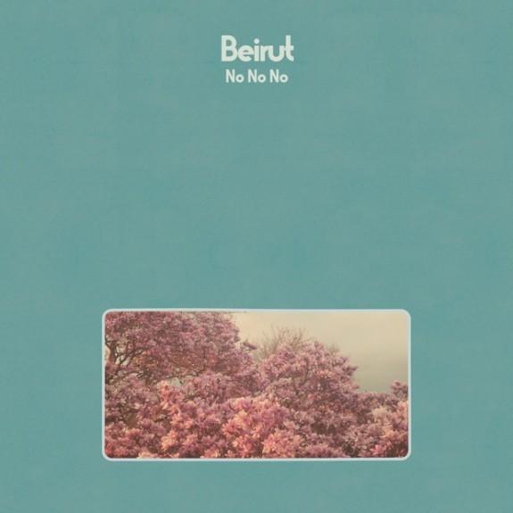 Beirut -- No No No
