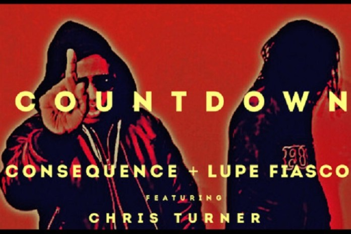 Consequence & Lupe Fiasco featuring Chris Turner - Countdown
