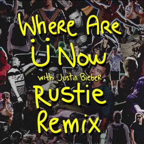 Jack Ü featuring Justin Bieber - Where Are Ü Now (Rustie Remix)