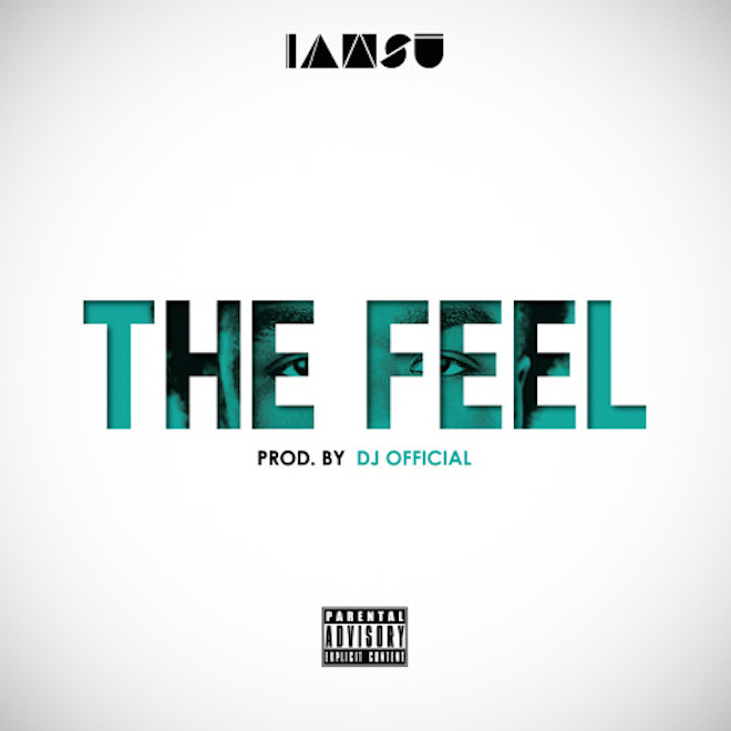 "Stream IAMSU! ""The Feel"""