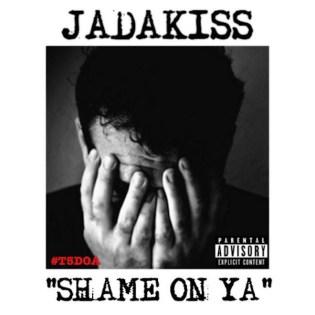 Jadakiss - Shame On Ya