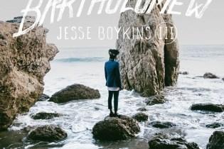Jesse Boykins III - Bartholomew WAVE I (EP Stream)