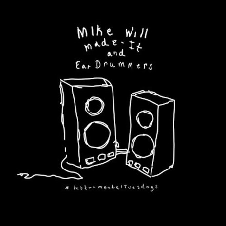 Mike WiLL Made-It – #InstrumentalTuesdays (Part 2)