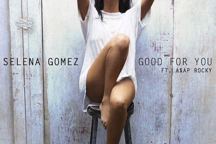 Selena Gomez featuring A$AP Rocky - Good For You