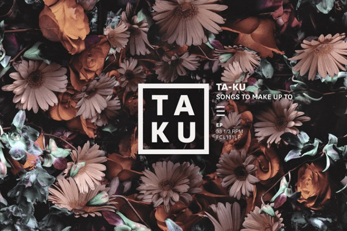 Ta-ku - Songs To Make Up To (EP Stream)