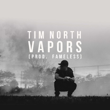 Tim North - Vapors