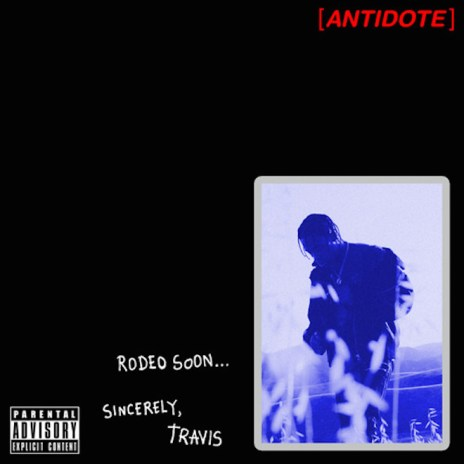 Travi$ Scott -- Antidote