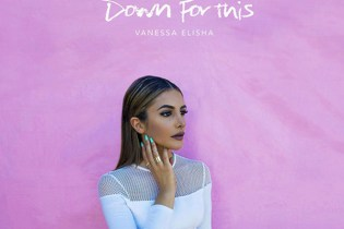 Vanessa Elisha - Down For This