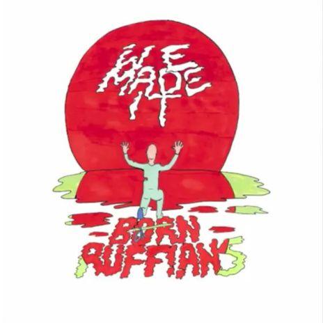 "Listen to Born Ruffians New Single ""We Made It"""
