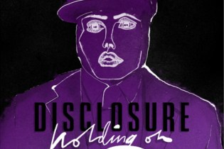 Disclosure - Holding On (Julio Bashmore Remix)