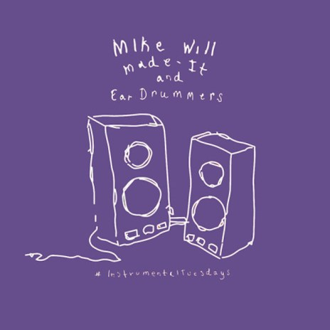 Mike WiLL Made-It Drops #InstrumentalTuesdays Vol. 6