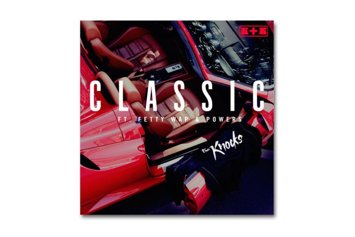 The Knocks featuring Fetty Wap & Powers - Classic (Remix)