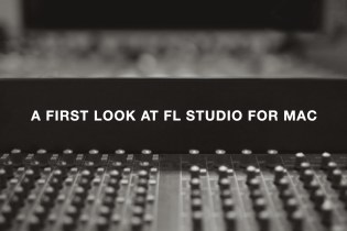 A First Look at FL Studio for Mac