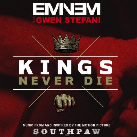 Eminem featuring Gwen Stefani – Kings Never Die (Official Audio)