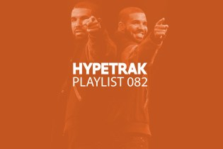 HYPETRAK Playlist 082