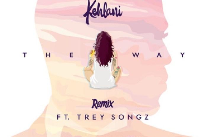 Kehlani featuring Trey Songz - The Way (Remix)