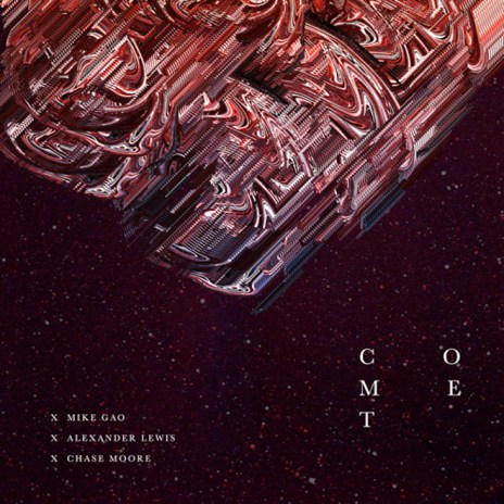 Mike Gao featuring Alexander Lewis & Chase Moore - Comet